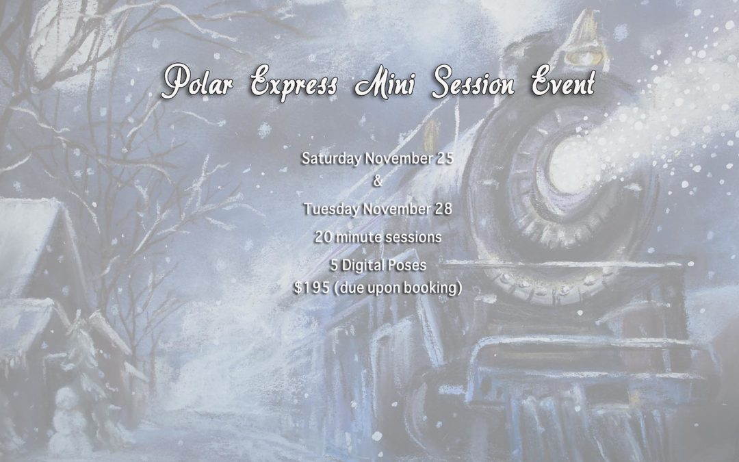 Polar Express Mini Session Event